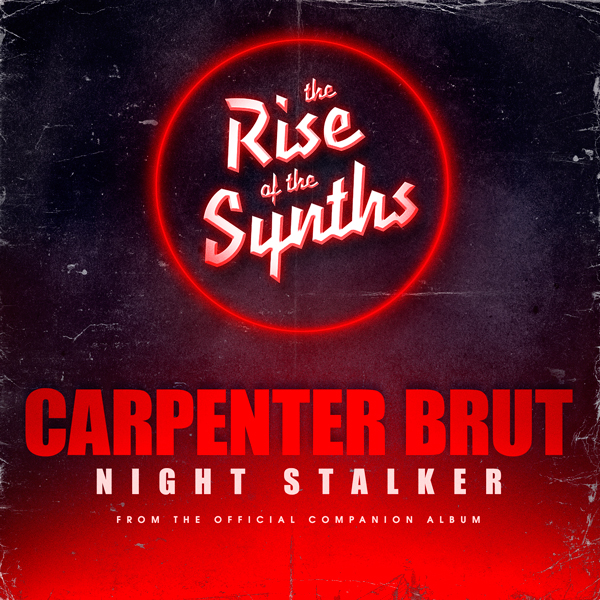 Carpenter Brut Debuts Night Stalker Single For The Rise