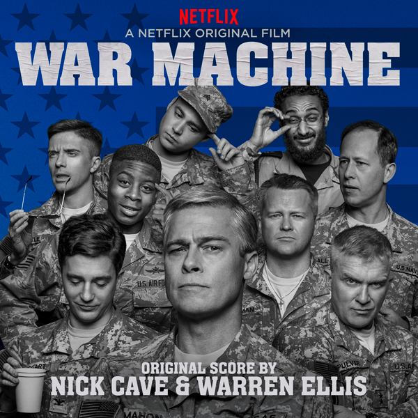 War Machine Soundtrack Nick Cave Amp Warren Ellis Score