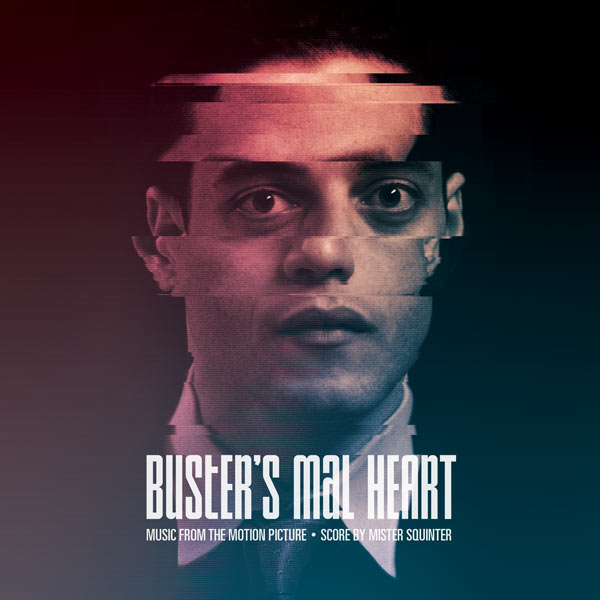 Buster S Mal Heart Soundtrack Score By Mister Squinter